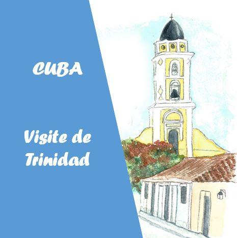 cuba - visite de Trinidad : playa mayor et santisima san francisco de Asis