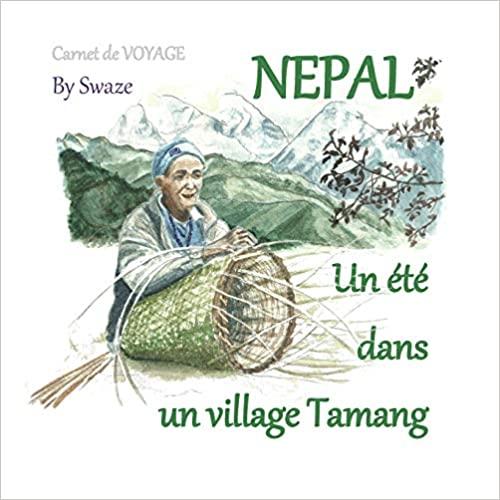 carnet de voyage Un été dans un village Tamang