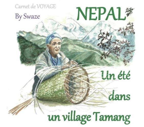 """Carnet de voyage """"Un été dans un village Tamang"""""""