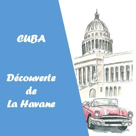 Visite de la Havane
