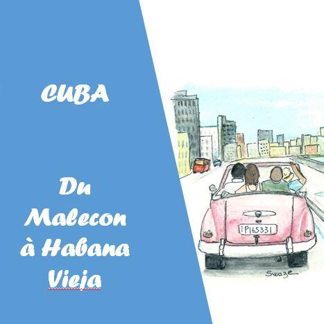 Visite de Habana Vieja et du Malecon